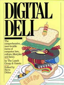 Digital Deli with contribution by Norman Schreiber