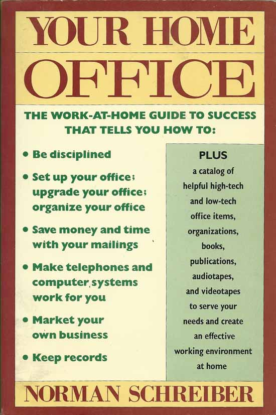 Your Home Office by Norman Schreiber